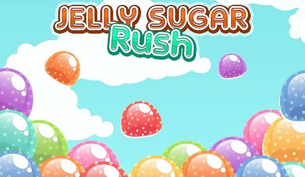 Jelly Sugar Rush